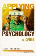 Applying Psychology To Crime
