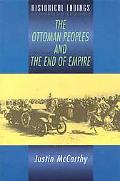 Ottoman Peoples and the End of Empire