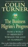 The Business Pilgrim's Progress: From a World of Mediocrity Towards the Land of Prosperity (...