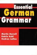 Essential German Grammar (A Hodder Arnold Publication)