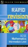 Rapid Revision Organiser: Intermediate Maths GCSE (Rapid revision: GCSE)