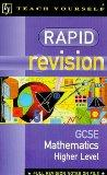 Rapid Revision Organiser: Higher Maths GCSE (Teach Yourself: Rapid Revision Guides)