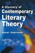 Glossary of Contemporary Literary Theory