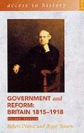 Government and Reform (Access to History Series): Britain, 1815-1918 - Robert Pearce - Paper...