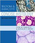 Bloom and Fawcett's Concise Histology