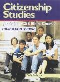 Citizenship Studies for Aqa Gcse Short Course Foundation Edition