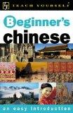 Beginner's Chinese (Teach Yourself Languages)