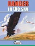 Danger in the Sky (Livewire Investigates)
