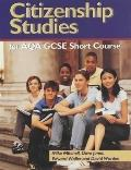 Citizenship Studies for Aqa Gcse Short Course