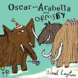 Oscar and Arabella and Ormsby