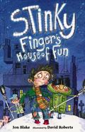 Stinky Finger's House of Fun (House of Fun Series)