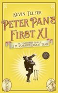 Peter Pan's First XI : The Story of J. M. Barrie's Cricket Team