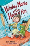 Holiday Mania at the House of Fun (House of Fun Series)