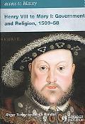Henry VIII to Mary I 1509-1558
