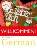 Willkommen: Student Book: A German Course for Adult Beginners