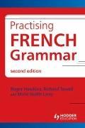 Practising French Grammar: Workbook