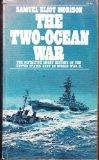 Two-Ocean War: A Short History of the United States Navy in the Second World War