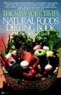 New York Times Natural Foods Dieting Book