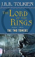 Two Towers Being the Second Part of the Lord of the Rings
