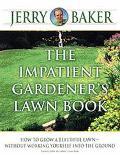 Impatient Gardener's Lawn Book