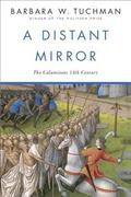 Distant Mirror The Calamitous Fourteenth Century