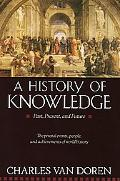 History of Knowledge Past, Present and Future