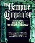 Vampire Companion: The Official Guide to Anne Rice's the Vampire Chronicles