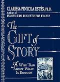 Gift of Story A Wise Tale About What Is Enough