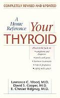 Your Thyroid A Home Reference