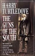 Guns of the South A Novel of the Civil War