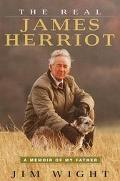 Real James Herriot: A Memoir of My Father - Jim Wight - Hardcover - 1 AMER ED