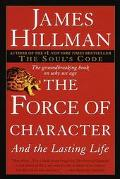 Force of Character And the Lasting Life