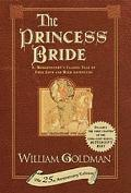 Princess Bride S. Morgenstern's Classic Tale of True Love and High Adventure  The