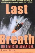 Last Breath The Limits of Adventure