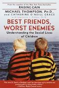 Best Friends, Worst Enemies Understanding the Soci