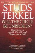 Will the Circle Be Unbroken? Reflections on Death, Rebirth, and Hunger for a Faith