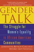 Gender Talk The Struggle for Womens Equality in African American Communities