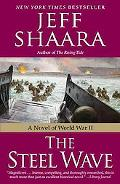 The Steel Wave: A Novel of World War II
