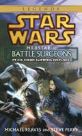 Medstar 1 Battle Surgeons
