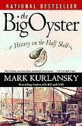 Big Oyster History on the Half Shell