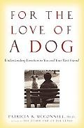 For the Love of a Dog Understanding Emotion in You and Your Best Friend