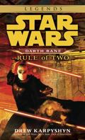 Star Wars Darth Bane Rule of Two