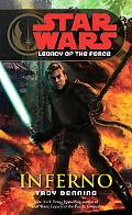 Star Wars:Legacy of the Force Inferno