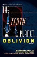 Tenth Planet:Oblivion Book 2