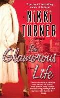 Glamorous Life : A Novel