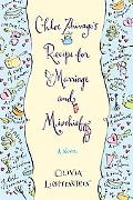 Chloe Zhivago's Recipe for Marriage and Mischief A Novel