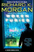 Woken Furies A Takeshi Kovacs Novel