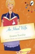 An Ideal Wife: A Novel