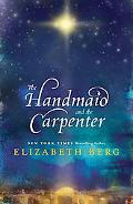 Handmaid and the Carpenter