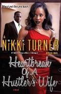 Heartbreak of a Hustler's Wife : A Novel